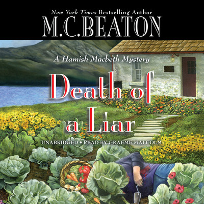 Death of a Liar (A Hamish Macbeth Mystery).